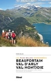 Pierre Millon - Beaufortain, val d'Arly, val Montjoie - Les plus belles randonnées.