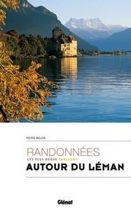 Randonnées autour du Léman- Les plus beaux parcours - Pierre Millon pdf epub