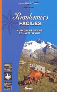 Pierre Millon - Randonnées faciles. - Alpages de Savoie et Haute-Savoie.