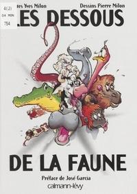 Pierre Milon et Yves Milon - Les dessous de la faune.
