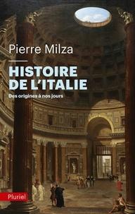 Pierre Milza - Histoire de l'Italie - Des origines à nos jours.
