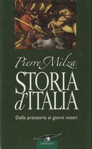 Pierre Milza - Storia d'Italia - Dalla preistoria ai giorni nostri.