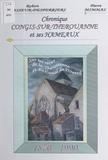 Pierre Mimmas et Robert Vasseur-Desperriers - Chronique Congis-sur-Thérouanne et ses hameaux, 1870-1990.