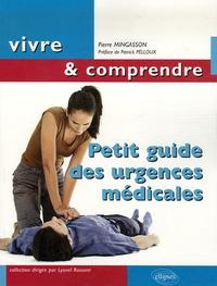 Pierre Mingasson - Petit guide des urgences médicales.