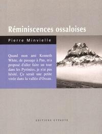 Pierre Minvielle - Réminiscences ossaloises.