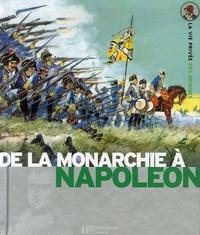 Pierre Miquel - De la monarchie à Napoléon - Au temps de Louis XV, La révolution française, Sous le règne de Napoléon.