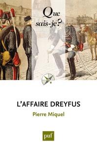 Pierre Miquel - L'affaire Dreyfus.