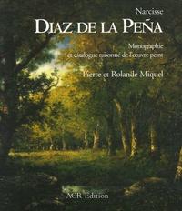Pierre Miquel et Rolande Miquel - Narcisse Diaz de la Peña - Coffret en 2 volumes : Tome 1, Monographie ; Tome 2, Catalogue raisonné de l'oeuvre peint.