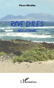 Pierre Mirallès - Rêve d'îles.