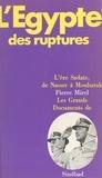 Pierre Mirel - L'Égypte des ruptures.