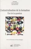 Pierre Moeglin et Yolande Combès - L'industrialisation de la formation : état de la question.