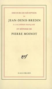 Pierre Moinot et Jean-Denis Bredin - .