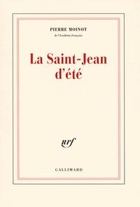 Pierre Moinot - La Saint-Jean d'été.
