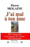 Pierre Molaine - J'ai mal à ton âme.