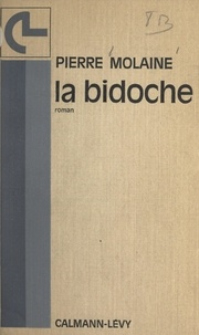 Pierre Molaine - La bidoche.