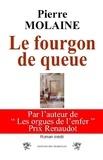 Pierre Molaine - Le fourgon de queue.