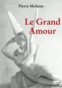 Pierre Molaine - Le Grand Amour.