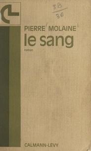 Pierre Molaine - Le sang.
