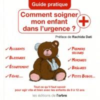 Comment soigner mon enfant dans lurgence ? - Guide pratique.pdf