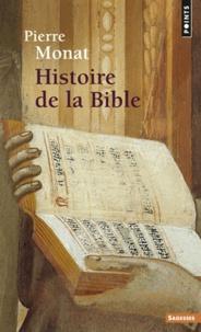 Pierre Monat - Histoire de la Bible.