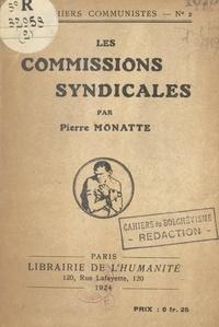 Pierre Monatte - Les commissions syndicales.