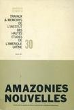 Pierre Monbeig - Amazonies nouvelles.