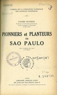 Pierre Monbeig - Pionniers et planteurs de Sao Paulo.