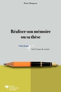 Pierre Mongeau - Réaliser son mémoire et sa thèse - Côtés Jeans et Côté Tenue de soirée.