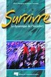 Pierre Mongeau et Jacques Tremblay - Survivre - La dynamique de l'inconfort.
