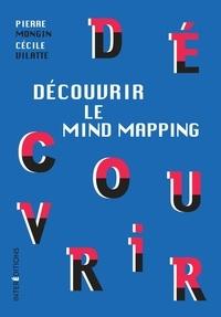 Pierre Mongin et Madame Cécile Vilatte - Découvrir le Mind Mapping.