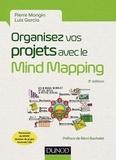 Pierre Mongin - Organisez vos projets avec le Mind Mapping - 3e éd. - Les 8 phases du projet et les outils à mettre en place.