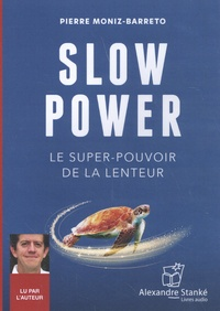 Pierre Moniz-Barreto - Slow power.