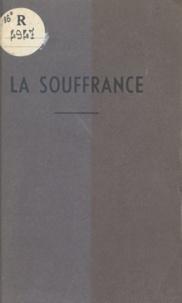 Pierre Monnier - La souffrance - Messages extraits des Lettres de Pierre.