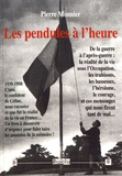Pierre Monnier - Les pendules à l'heure.