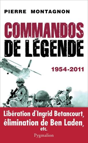 Commandos de légende (1954-2011)