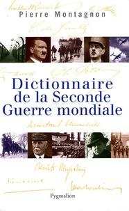 Pierre Montagnon - Dictionnaire de la Seconde Guerre mondiale.