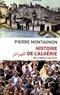 Pierre Montagnon - Histoire de l'Algérie - Des origines à nos jours.