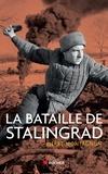 Pierre Montagnon - La bataille de Stalingrad.