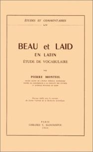 Pierre Monteil - Beau et laid en latin - Etude de vocabulaire.