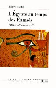 Pierre Montet - L'Égypte au temps des Ramsès - 1300-1100 avant J.-C..