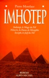Pierre Montlaur - Imhotep... - Romans.