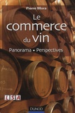 Pierre Mora - Le commerce du vin - Panorama - Perspectives.
