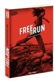 Pierre Morath - Free to run - Courir pour être libre.