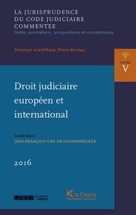 Pierre Moreau et Jean-François Van Drooghenbroeck - Droit judiciaire européen et international.