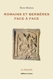Pierre Morizot - Romains et Berbères face à face.