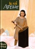 Pierre Mornet - Le roi Arthur. 1 CD audio
