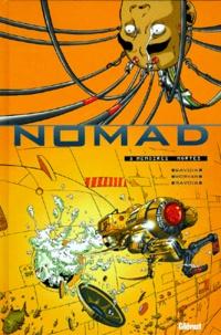 Pierre Morvan et Sylvain Savoia - Nomad Tome 3 : Mémoires mortes.