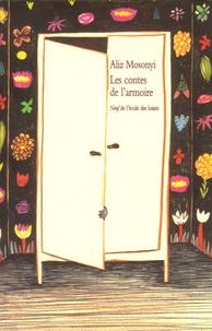 Pierre Mosonyi - Les contes de l'armoire - Trente-cinq contes brefs.