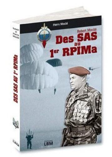 Pierre Moulié et Robert Moulié - Des sas au 1er RPIMA.