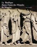 Pierre Moulier - Mauriac : Notre-Dame-des-Miracles.